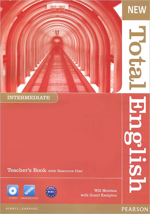 New Total English: Intermediate: Teacher's Book (+ CD-ROM)