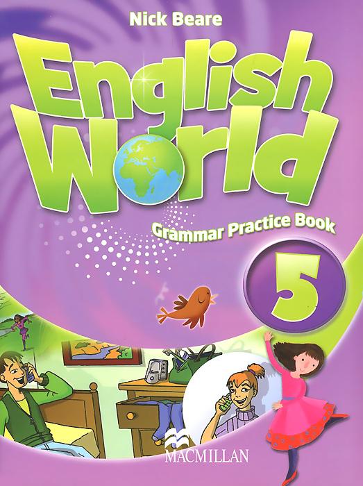 English World 5: Grammar Practice Book enter the world of grammar book 1