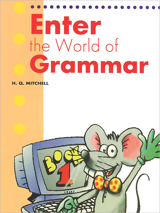 Enter the World of Grammar: Book 1 enter the world of grammar book 4