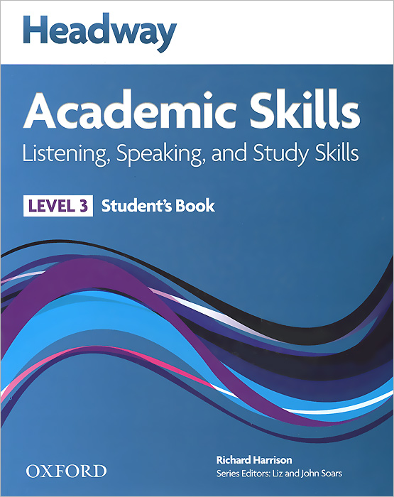 Headway: Academic Skills Listening and Speaking: Level 3: Student's Book in context steps to academic reading developing academic reading skills