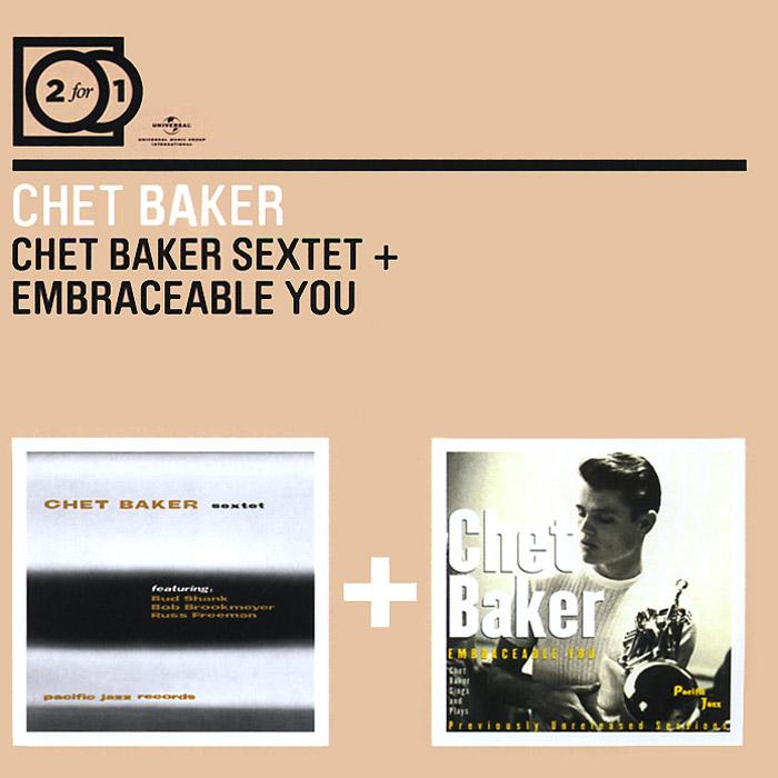 Чет Бейкер Chet Baker. Chet Baker Sextet / Embraceable Yo (2 CD) чет бейкер strings chet baker