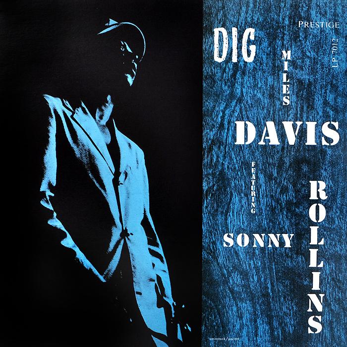 Майлз Дэвис,Сонни Роллинз,Джеки Маклин,Уолтер Бишоп Miles Davis Featuring Sonny Rollins. Dig (LP) цена и фото