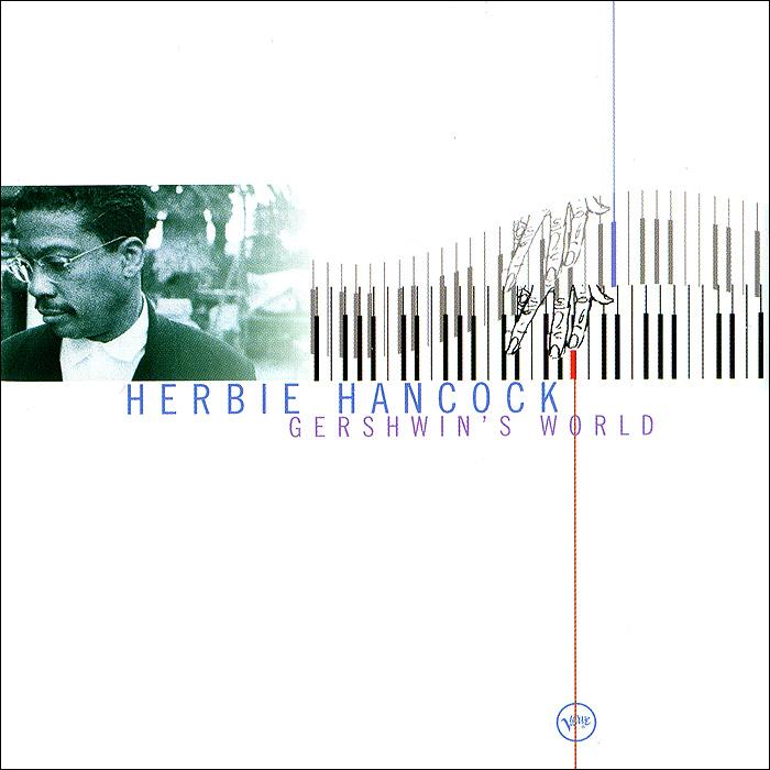 Херби Хэнкок Herbie Hancock. Gershwin's World herbie hancock the ultimate