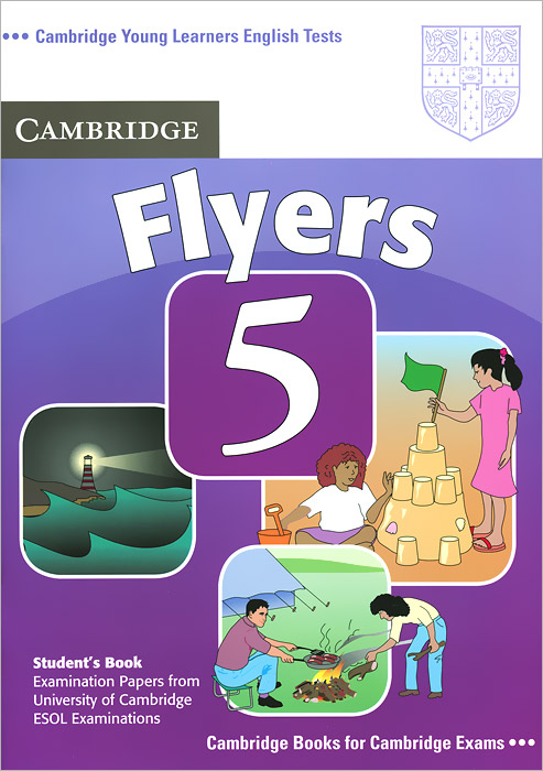 Young Learners English Tests: 5 Flyers: Student's Book go flyers cl cd