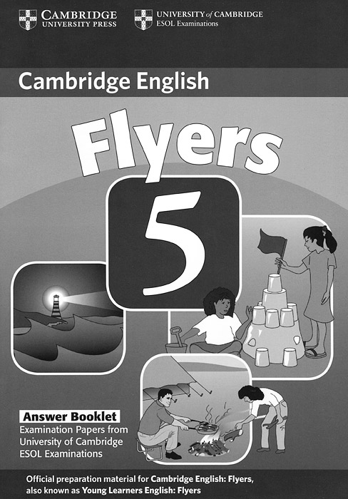 Cambridge Young Learners English: Flyers 5: Answer Booklet the answer the answer revival