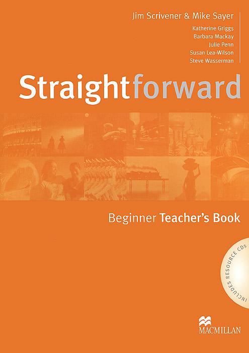 Straightforward: Beginner Teachers Book (+ 2 CD-ROM) straightforward beginner workbook with key cd