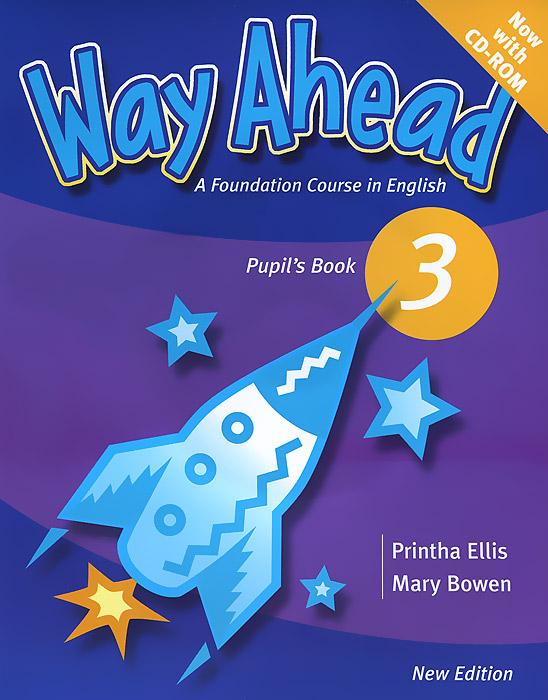 Way Ahead: Pupil's Book: Level 3 (CD-ROM) bowen m way ahead 3 pupil s book with cd rom new edition