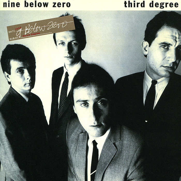 Nine Below Zero Zero. Third Degree (2 CD)