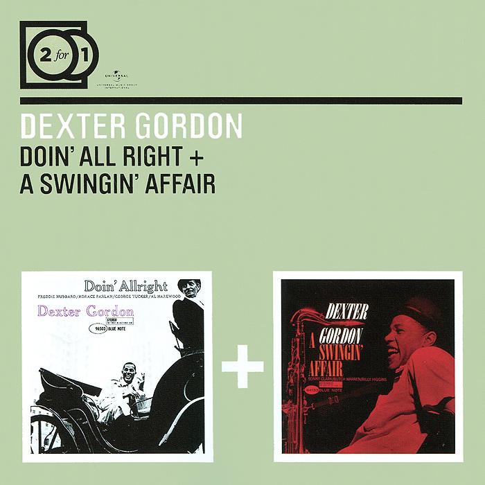 лучшая цена Декстер Гордон Dexter Gordon. Doin' All Right / A Swingin' Affair (2 CD)