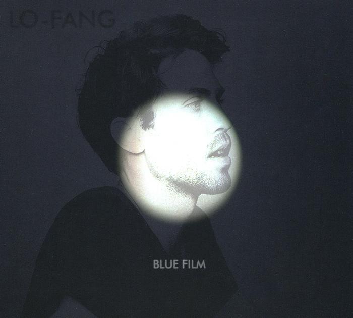 Lo-Fang Lo-Fang. Blue Film lo 18162011jn