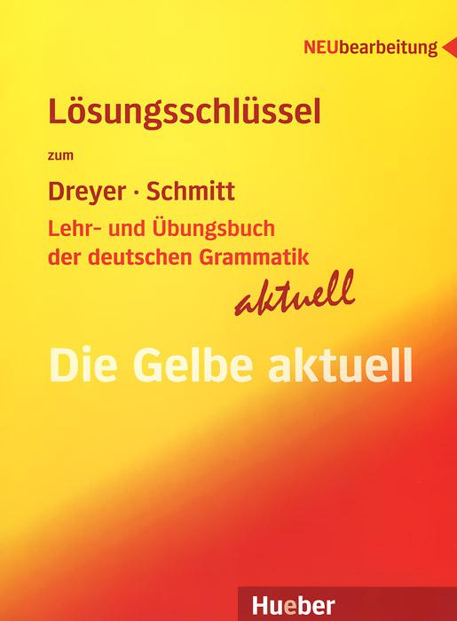 Lehr- Und Ubungsbuch Der Deutschen Grammatik - Aktuell: Losungsschlussel lehr und ubungsbuch der deutschen grammatik aktuell losungsschlussel