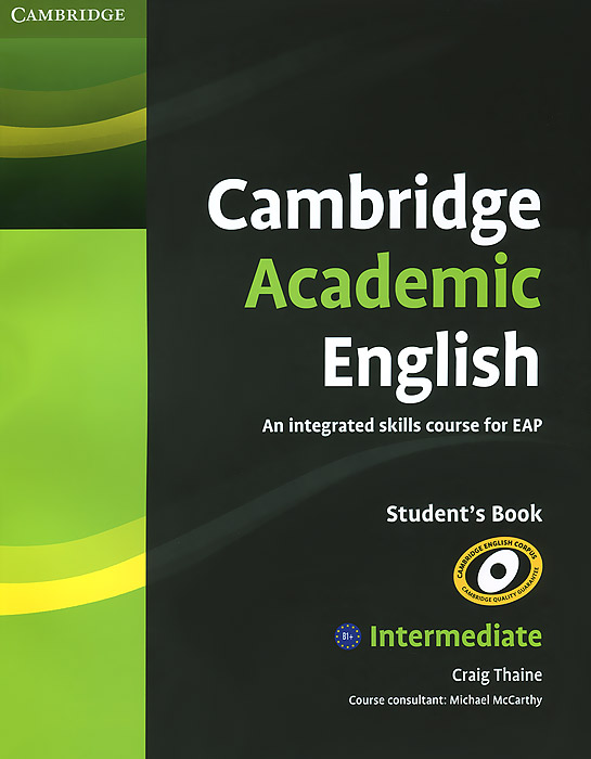 Cambridge Academic English: Intermediate: Student's Book aish f tomlinson j lectures learn listening and note taking skills mp3