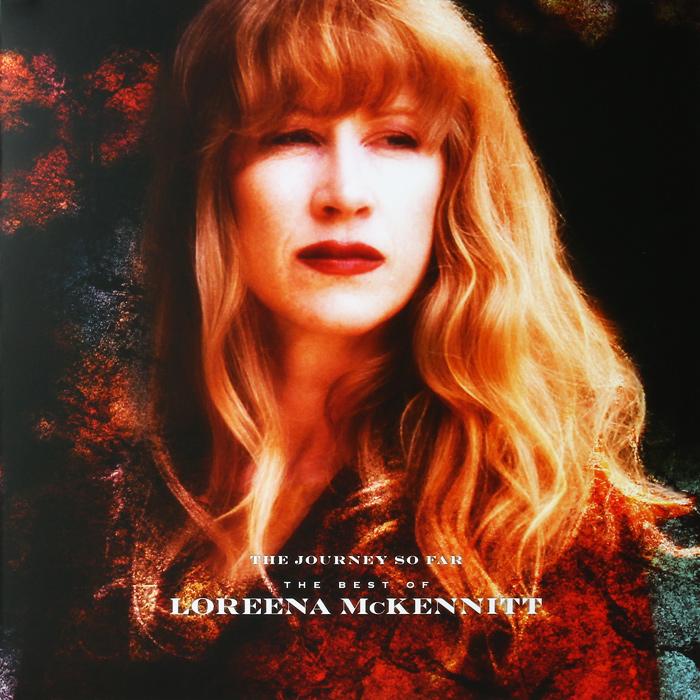 Лорина МакКеннитт Loreena McKennitt. The Journey So Far The Best Of Loreena McKennitt. Limited Edition (LP)