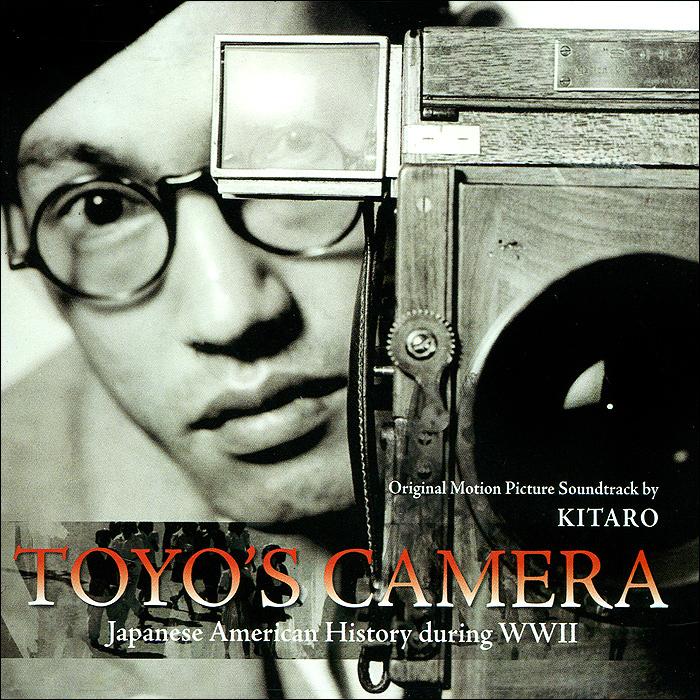 Китаро Kitaro. Toyo's Camera. Original Motion Picture Soundtrack godzilla 2000 millennium original motion picture soundtrack