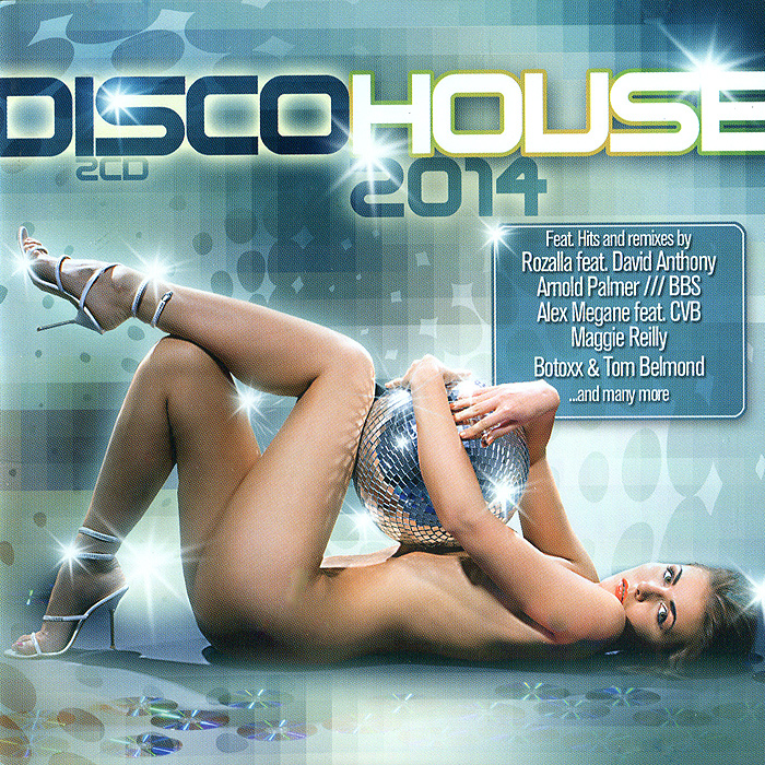 Disco House 2014 (2 CD) виниловая пластинка bowie david zeroes 2018 radio edit beat of your drum 2018 radio edit
