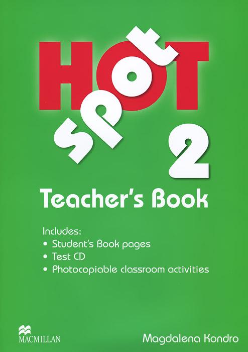 Hot Spot 2: Teacher's Book (+ CD-ROM) focus on grammar 4 an integrated skills approach cd rom