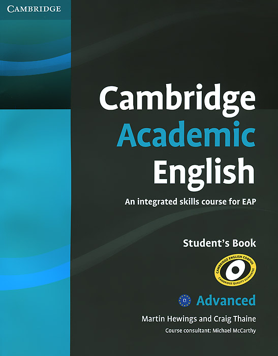 Cambridge Academic English: C1 Advanced: Student's Book: An Integrated Skills Course for EAP cambridge academic english c1 advanced an integrated skills course for eap аудиокурс cd dvd
