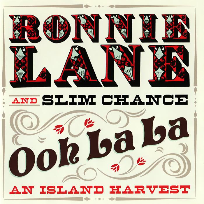 Ронни Лейн,Slim Chance Ronnie Lane And Slim Chance. Ooh La La: An Island Harvest (2 CD) цена и фото