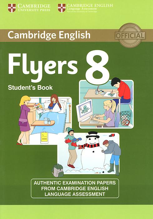 Cambridge English: 8 Flyers: Student's Book go flyers cl cd