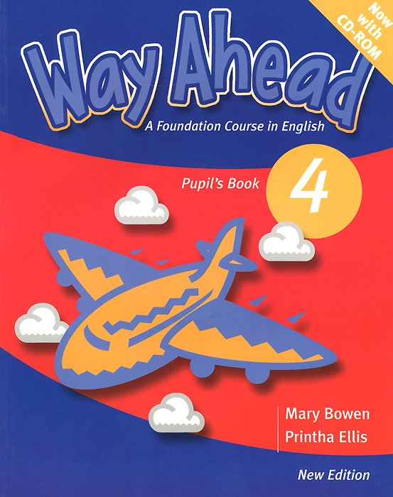 Way Ahead: Pupil's Book: Level 4 (+ CD-ROM) hocking l way ahead 4 practice book