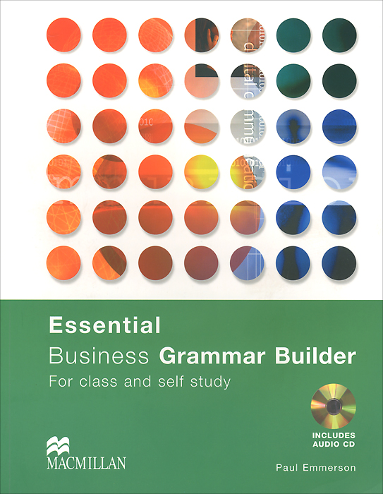 Фото - Essential: Business Grammar Builder: Student's Book (+ CD-ROM) macmillan english grammar in context essential level with key cd rom