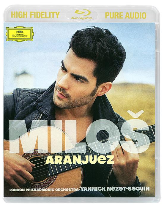 Милош Карадаглич,London Philharmonic Orchestra,Джанник Незет-Сегуин Milos Karadaglic. Aranjuez (Blu-ray Audio)