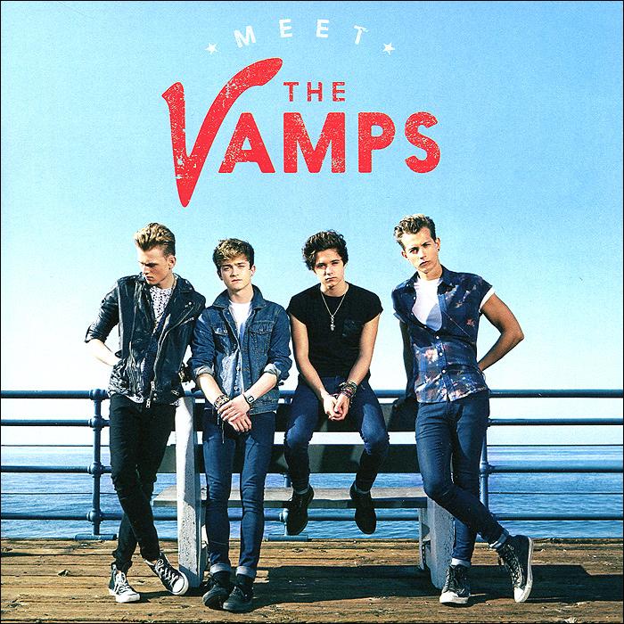 The Vamps The Vamps. Meet The Vamps the vamps the vamps wake up