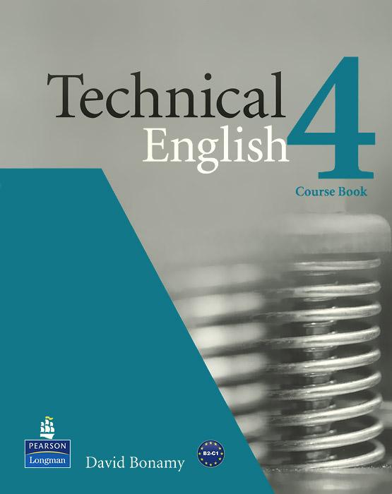 Technical English 4: Course Book david bonamy technical english 4 course book