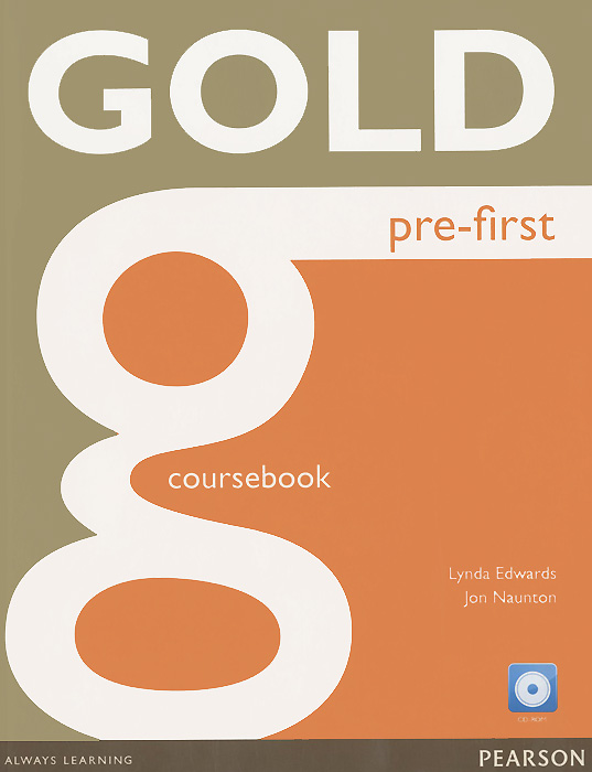 Gold First: Pre-First: Coursebook (+ CD) ledron strong gold