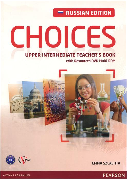 Choices: Upper-Intermediate: Teacher's Book (+ DVD-ROM)
