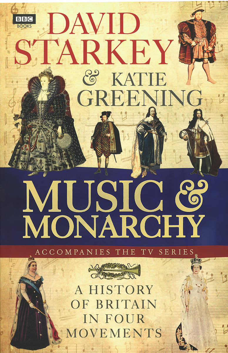 Music and Monarchy music and monarchy