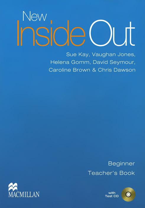 New Inside Out: Teacher's Book: Beginner Level (+ CD-ROM)