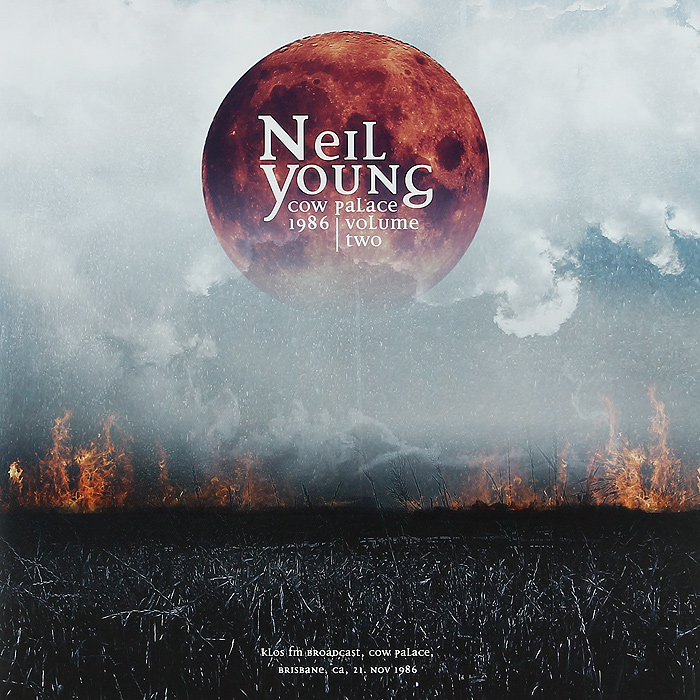 Нил Янг Neil Young. Cow Palace 1986. Volume Two (2 LP)