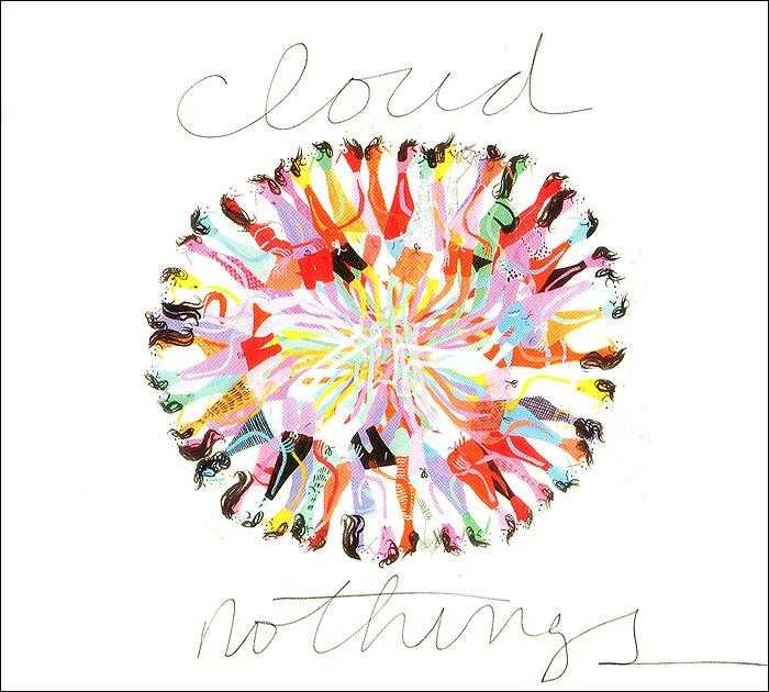 Клод Нотинг Cloud Nothings. Nothings