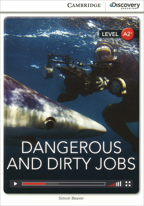 Dangerous and Dirty Jobs: Level A2+ wild fire