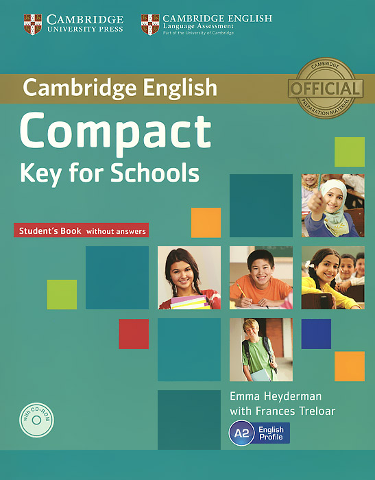 Compact Key for Schools: Student's Book without Answers (+ CD-ROM) clarke daniela oxford grammar for schools 5 teachers book with audio cd