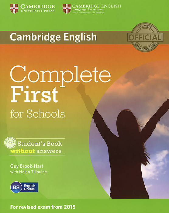 Complete First for Schools: Student's Book without Answers (+ CD-ROM) cambridge english first for schools 2 student s book with answers