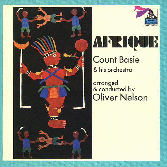 The Count Basie Orchestra Count Basie & His Orchestra. Afrique рэй чарльз the count basie orchestra ray charles ray sings basie swings