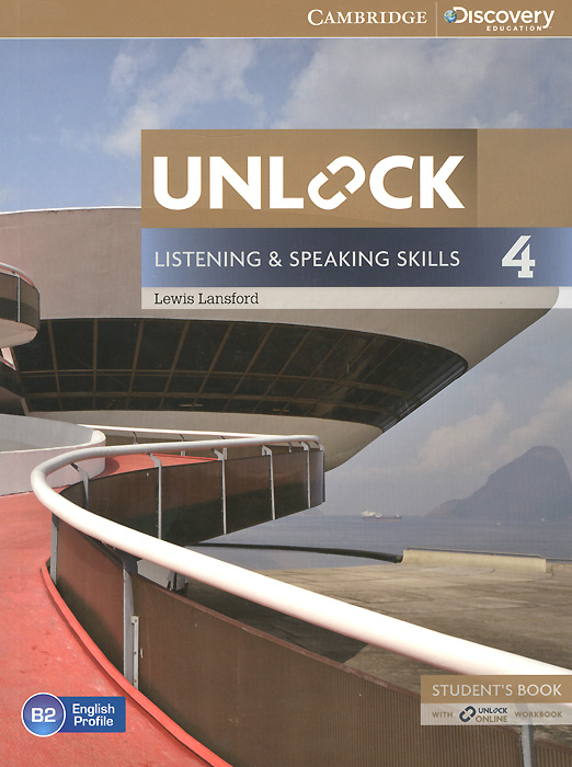 Unlock: Level 4: Listening and Speaking Skills: Student's Book and Online Workbook unlock level 3 listening and speaking skills student s book with online workbook