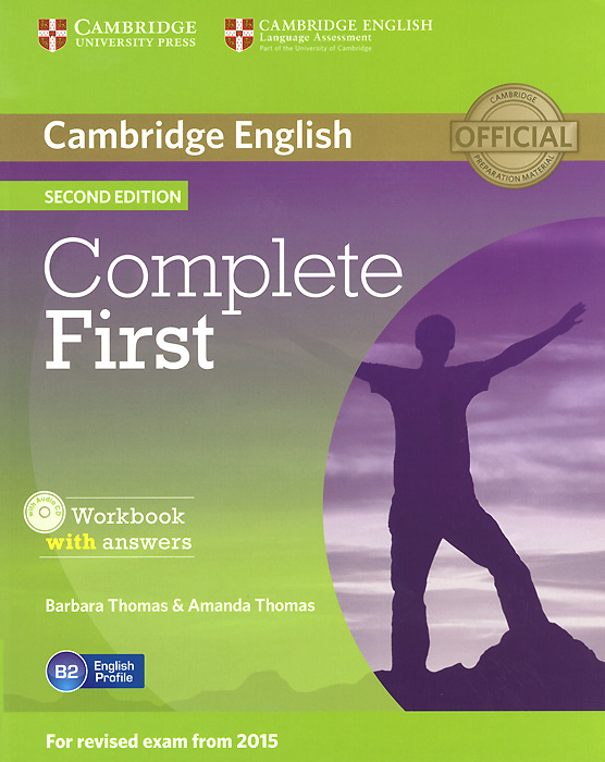 Complete First: Workbook with Answers (+ CD-ROM) gold first new edition with 2015 exam specification exam maximiser