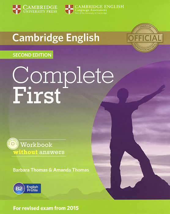 Complete First: Workbook without Answers (+ CD-ROM) gold first new edition with 2015 exam specification exam maximiser