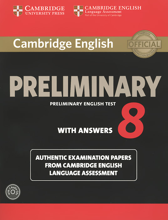 Cambridge English: Preliminary 8: Student's Book Pack gray e o sullivan n practice tests for the pet teacher s book 1 preliminary english test книга для учителя