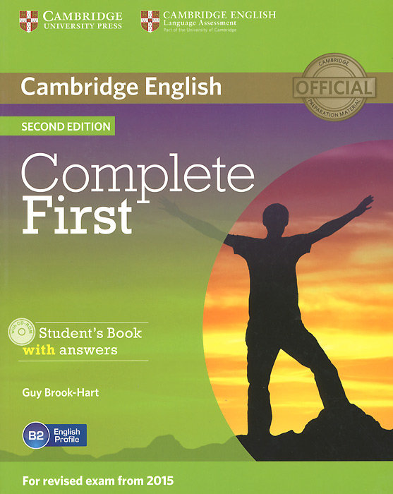 Complete First: Student's Book with Answers (+ CD-ROM) gold first new edition with 2015 exam specification exam maximiser