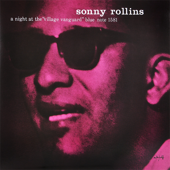 Сонни Роллинз,Wilbur Ware,Элвин Джонс Sonny Rollins. A Night At The Village Vanguard (LP) сонни роллинз sonny rollins freedom suite lp