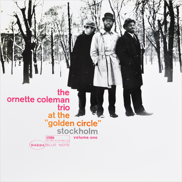The Ornette Coleman Trio The Ornette Coleman Trio. At The Golden Circle Stockholm. Volume One (LP) вакс тэйлор ornette mercury solomun hnqo lukas graham danny daze marcus meinhardt junior dapayk joash марберт росел tj kong pitchben phreek plus one show b rey