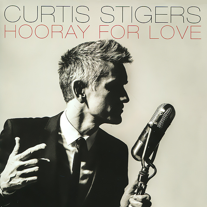 Куртис Стигерс Curtis Stigers. Hooray For Love недорго, оригинальная цена
