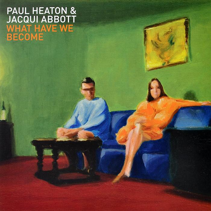 лучшая цена Пол Хитон,Жак Абботт Paul Heaton, Jacqui Abbott. What Have We Become (LP)