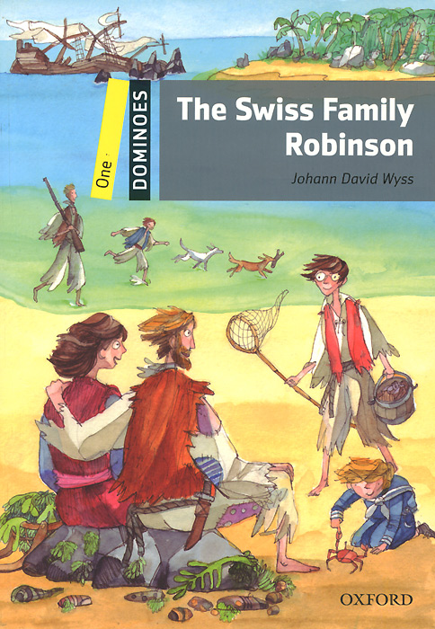 The Swiss Family Robinson: Level 1 oxford primary skills 1 reading and writing
