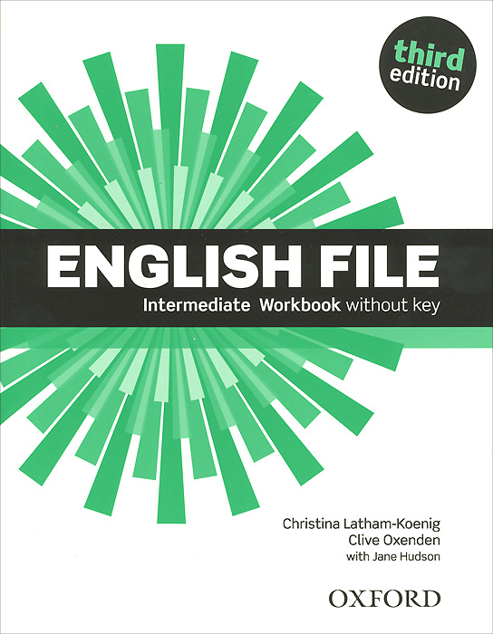 English File: Intermediate: Workbook without Key placement and evaluation package interchange third edition passages second edition with audio cds