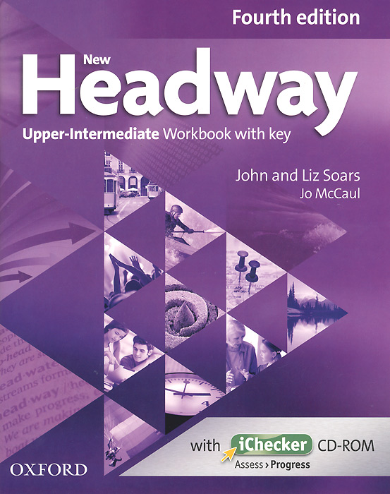 New Headway: Upper-Intermediate: Workbook with Key (+ CD-ROM) solutions upper intermediate workbook cd